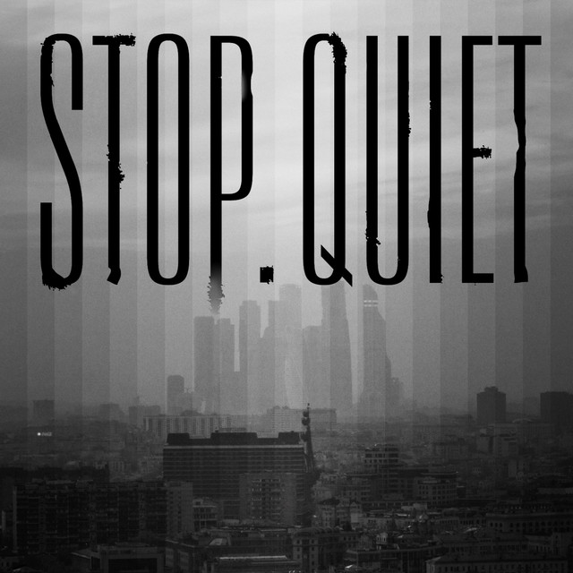 Stop.Quiet - Therr Maitz