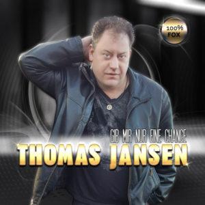 Gib mir nur eine Chance - Thomas Jansen