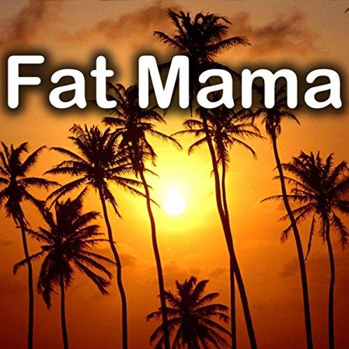 Fat Mamá - Tito Chicoma y Su Orquesta