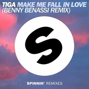 Make Me Fall in Love (Benny Benassi Remix) - Tiga