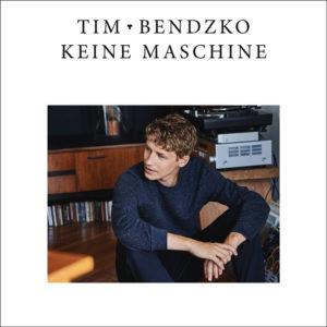 Keine Maschine - Tim Bendzko