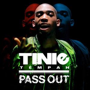 Pass Out - Tinie Tempah