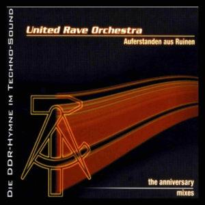 Auferstanden aus Ruinen - United Rave Orchestra