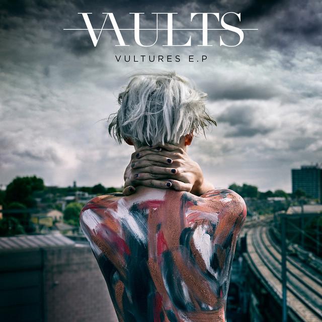 Vultures - Vaults