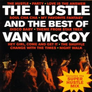 The Hustle - Van McCoy