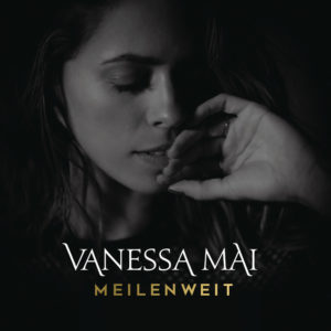 Meilenweit - Vanessa Mai