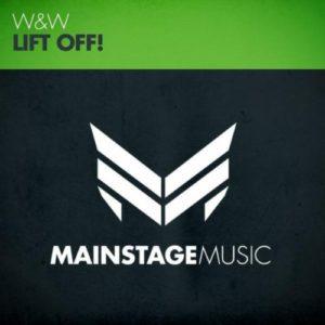 Lift Off! (Radio Edit) - W&W