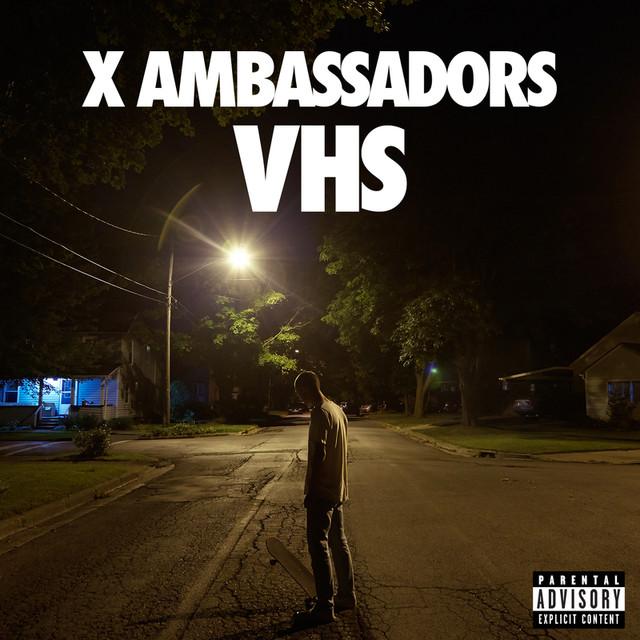 Renegades - X Ambassadors