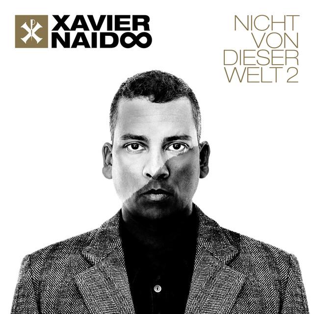 Nicht von dieser Welt - Xavier Naidoo